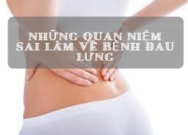 Những quan niệm sai lầm về bệnh đau lưng cần loại bỏ-1