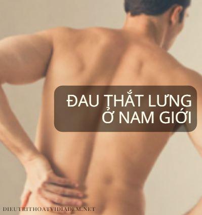 Đau thắt lưng ở nam giới là biểu hiện của bệnh gì?